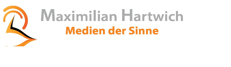 Maximilian Hartwich – Medien der Sinne
